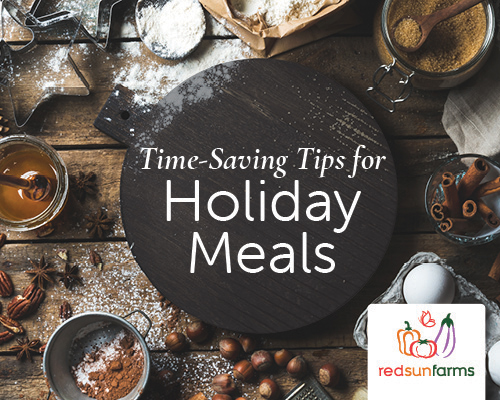 Time-Saving Tips for Holiday Meals